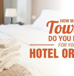 Running a Hotel? Don't Forget About the Towels