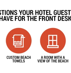 4 Questions Your Hotel Guests Will Have For the Front Desk
