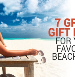 7 (Mostly) Great Gift Ideas For Your Favorite Beach Bum